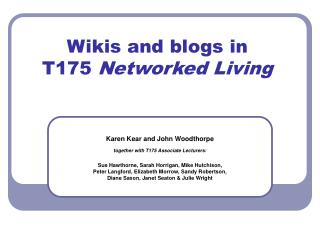 Wikis and blogs in  T175  Networked Living