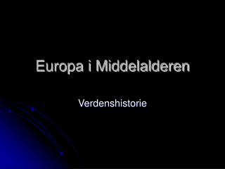 Europa i Middelalderen