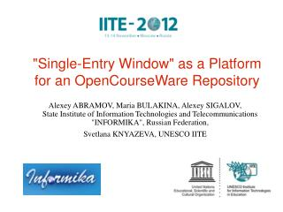 """Single-Entry Window"" as a Platform for an OpenCourseWare Repository"