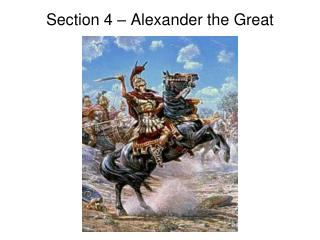 Section 4 – Alexander the Great