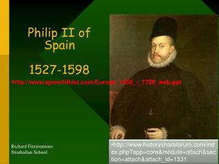 Philip II of Spain 1527-1598