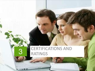 CERTIFICATIONS AND RATINGS