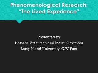 "Phenomenological Research: ""The Lived Experience"""