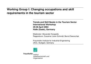 Working Group I: Changing occupations and skill requirements in the tourism sector