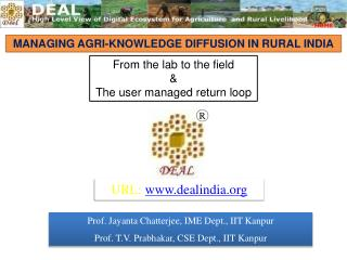 MANAGING AGRI-KNOWLEDGE DIFFUSION IN RURAL INDIA