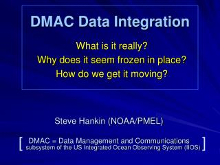 DMAC Data Integration