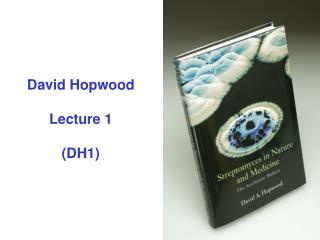 David Hopwood Lecture 1 (DH1)
