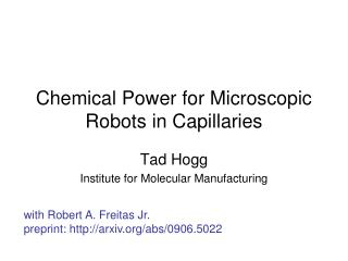 Chemical Power for Microscopic Robots in Capillaries