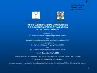 WIPO-IFIA INTERNATIONAL SYMPOSIUM ON THE COMMERCIALIZATION OF INVENTIONS IN THE GLOBAL MARKET