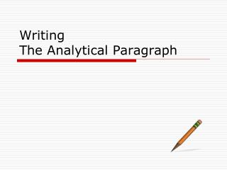 Writing The Analytical Paragraph