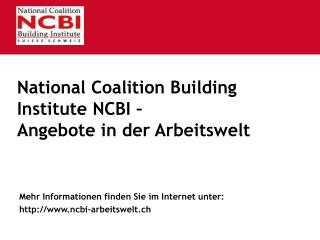 National Coalition Building Institute NCBI –  Angebote in der Arbeitswelt