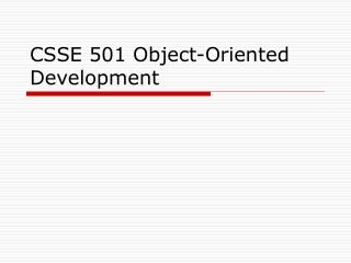 CSSE 501 Object-Oriented Development