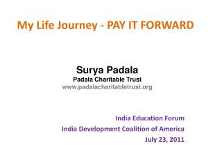 My Life Journey - PAY IT FORWARD
