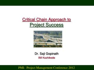 Critical Chain Approach to Project Success
