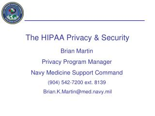 The HIPAA Privacy & Security