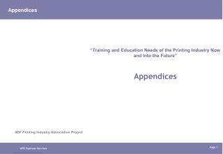 """Training and Education Needs of the Printing Industry Now and Into the Future"" Appendices"