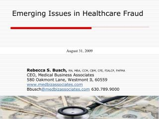 Emerging Issues in Healthcare Fraud