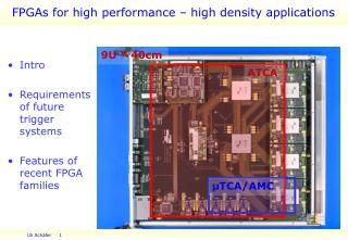 FPGAs for high performance – high density applications
