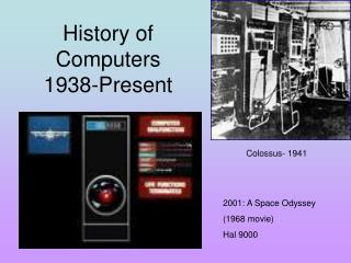 History of Computers 1938-Present