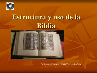 Estructura y uso de la Biblia