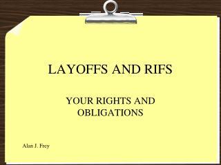 LAYOFFS AND RIFS