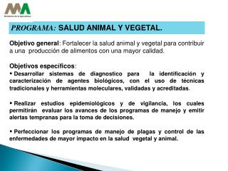 PROGRAMA:  SALUD ANIMAL Y VEGETAL.