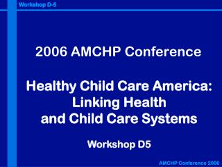 2006 AMCHP Conference