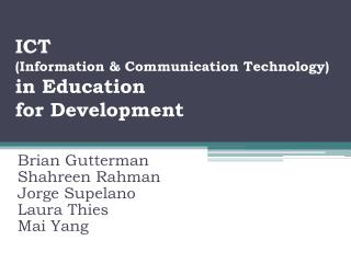 ICT (Information & Communication Technology)  in Education  for Development