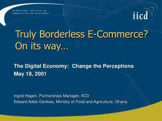 Truly Borderless E-Commerce?  On its way…