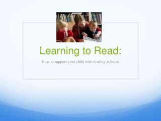 Learning to Read: