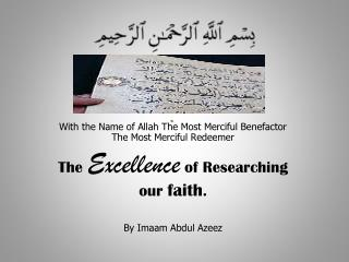 With the Name of Allah The Most Merciful Benefactor The Most Merciful Redeemer