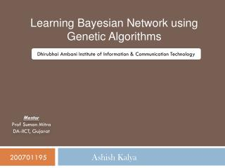 Learning Bayesian Network using Genetic Algorithms