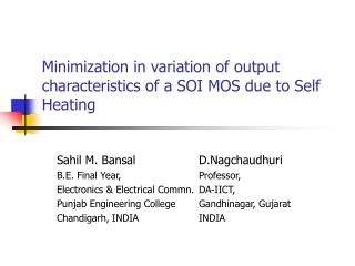 Minimization in variation of output characteristics of a SOI MOS due to Self Heating