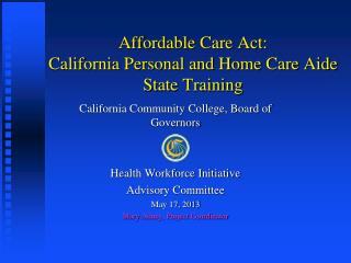 Affordable Care Act: California Personal and Home Care Aide State Training
