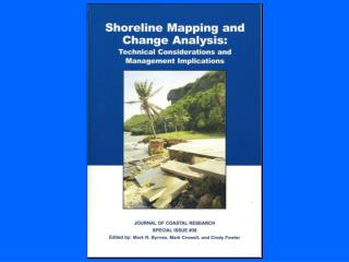 Introduction to Shoreline Change Mapping and Management