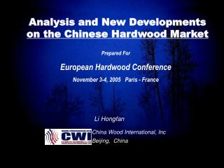Analysis and New Developments  on the Chinese Hardwood Market