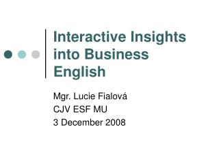 Interactive Insights into Business English