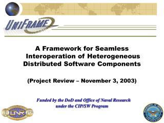 A Framework for Seamless  Interoperation of Heterogeneous  Distributed Software Components