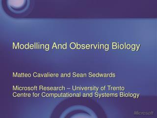 Modelling And Observing Biology