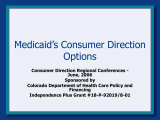 Medicaid's Consumer Direction Options