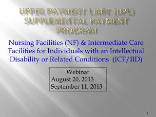 Upper Payment Limit (UPL) Supplemental Payment Program