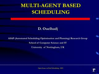 MULTI-AGENT BASED SCHEDULING