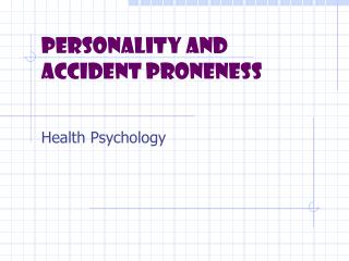 Personality and accident proneness