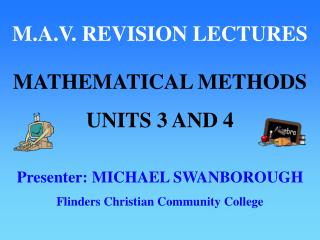 M.A.V. REVISION LECTURES
