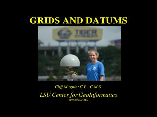 GRIDS AND DATUMS