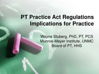 PT Practice Act Regulations Implications for Practice