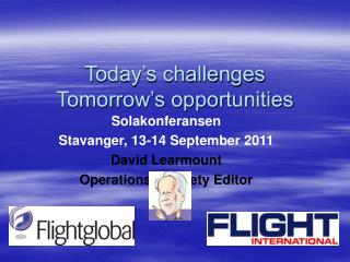 Today's challenges Tomorrow's opportunities