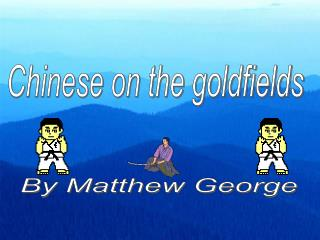 Chinese on the goldfields