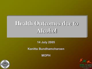 Health Outcomes due to Alcohol