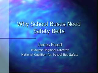 Why School Buses Need Safety Belts